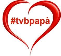 cuore #tvbpapà