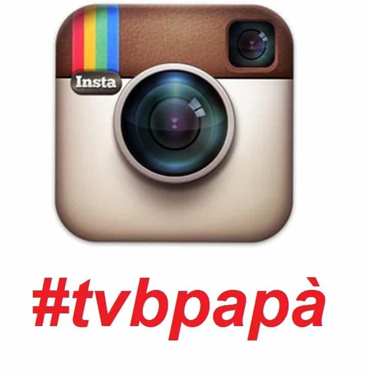instagram #tvbpapà