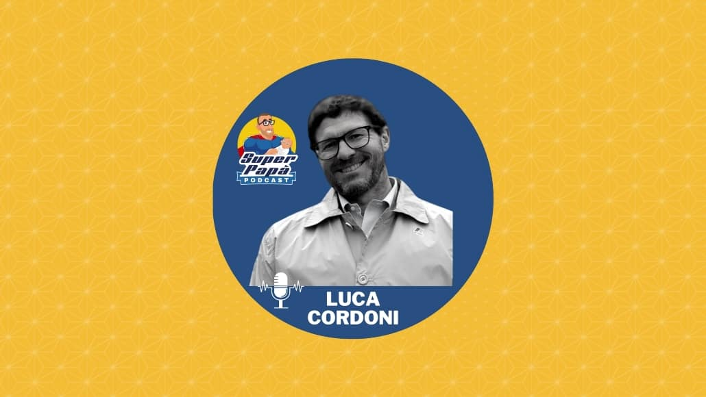 Superpapà Podcast, il podcast dei papà - Luca Cordoni