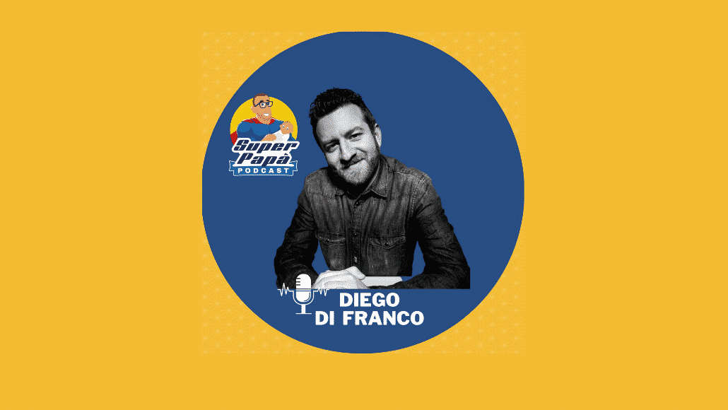 Superpapà Podcast, il podcast dei papà - Diego Di Franco